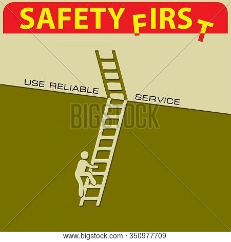 Safety First - Use A Reliable Service. Vector Applique - Safety Irs