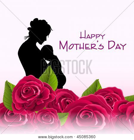 Silhouette of a mother with her child or roses background with text Happy Mothers Day.