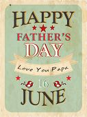Vintage background of Happy Fathers Day with text 16th June on green. poster