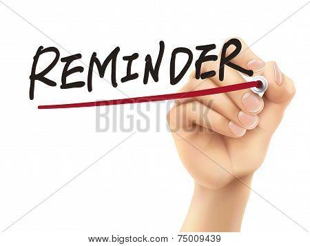 Reminder Word Written By 3D Hand