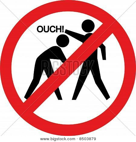 Ouch Sign. Hitting And Beating Is Forbidden