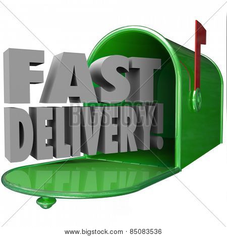 Fast Delivery 3d words in metal green mailbox to illustrate quick, expedited mail service and special customer support and attention