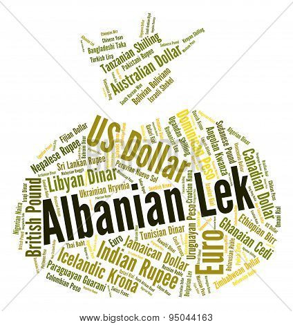 Albanian Lek Means Currency Exchange And Banknote