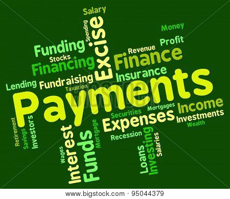 Payments Word Indicates Bill Instalment And Paying