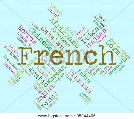 French Language Represents Translator Lingo And Communication