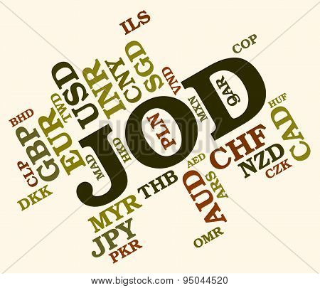 Jod Currency Indicates Jordan Dinar And Broker
