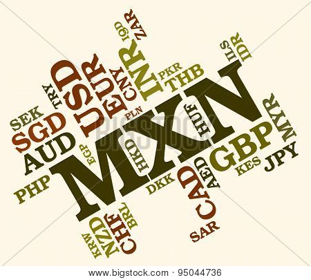 Mxn Currency Means Exchange Rate And Coin