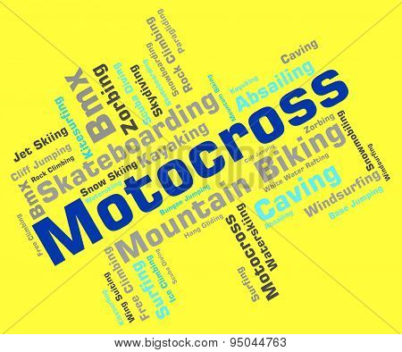 Motocross Words Indicates Motor Extreme And Motorbikes