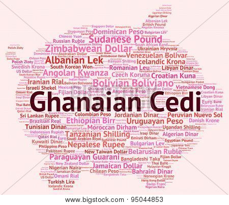 Ghanaian Cedi Indicates Currency Exchange And Coinage