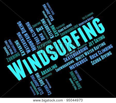 Windsurfing Word Means Sail Boarding And Sailboarding