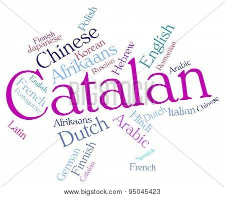 Catalan Language Means Speech Lingo And Word