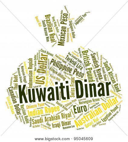 Kuwaiti Dinar Represents Currency Exchange And Currencies