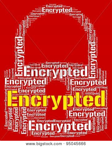 Encrypted Word Shows Encrypting Protect And Cipher