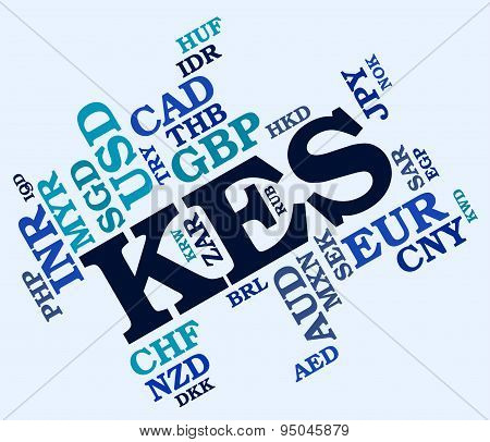 Kes Currency Shows Foreign Exchange And Banknotes
