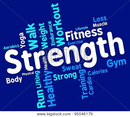 Strength Words Shows Robust Strengthen And Tough