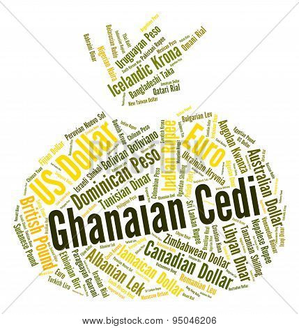 Ghanaian Cedi Shows Forex Trading And Currency