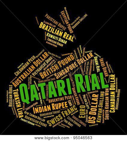 Qatari Rial Means Currency Exchange And Currencies