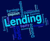 Lending Word Representing Bank Loan And Loaning poster