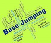 Base Jumping Showing Text Base-Jump And Parachuting poster