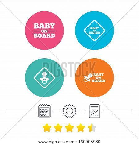Baby on board icons. Infant caution signs. Nipple pacifier symbol. Calendar, cogwheel and report linear icons. Star vote ranking. Vector