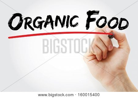 Hand Writing Organic Food With Marker