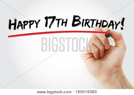 Hand Writing Happy 17Th Birthday With Marker