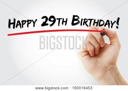 Hand Writing Happy 29Th Birthday With Marker