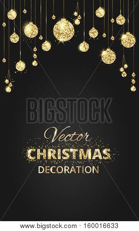 Black and gold Christmas background with glitter decoration. Hanging christmas balls and space for text. Great for christmas cards, christmas party posters, banners. Vector illustration.