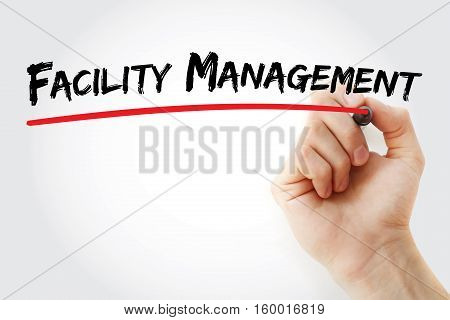 Hand Writing Facility Management With Marker
