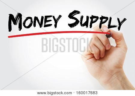 Hand Writing Money Supply With Marker