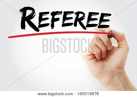 Hand Writing Referee With Marker