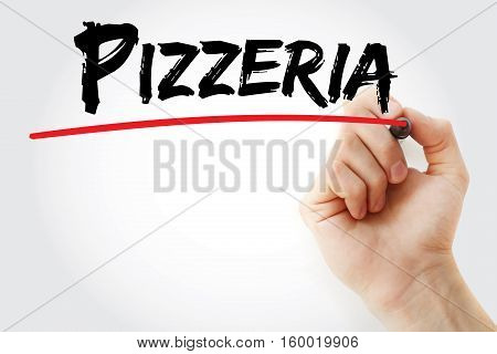 Hand Writing Pizzeria With Marker