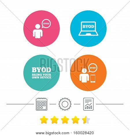 BYOD icons. Human with notebook and smartphone signs. Speech bubble symbol. Calendar, cogwheel and report linear icons. Star vote ranking. Vector