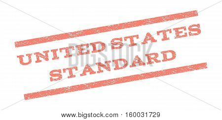 United States Standard watermark stamp. Text caption between parallel lines with grunge design style. Rubber seal stamp with dust texture. Vector salmon color ink imprint on a white background.