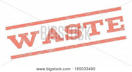 Waste watermark stamp. Text tag between parallel lines with grunge design style. Rubber seal stamp with dust texture. Vector salmon color ink imprint on a white background.