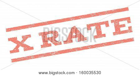 X Rate watermark stamp. Text tag between parallel lines with grunge design style. Rubber seal stamp with scratched texture. Vector salmon color ink imprint on a white background.