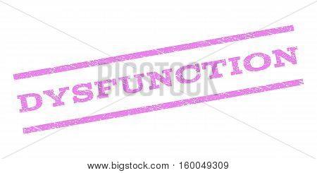 Dysfunction watermark stamp. Text caption between parallel lines with grunge design style. Rubber seal stamp with scratched texture. Vector violet color ink imprint on a white background.