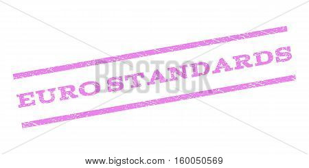 Euro Standards watermark stamp. Text caption between parallel lines with grunge design style. Rubber seal stamp with unclean texture. Vector violet color ink imprint on a white background.