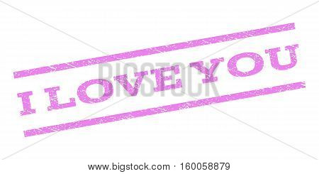 I Love You watermark stamp. Text caption between parallel lines with grunge design style. Rubber seal stamp with unclean texture. Vector violet color ink imprint on a white background.