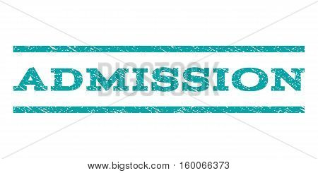 Admission watermark stamp. Text tag between horizontal parallel lines with grunge design style. Rubber seal cyan stamp with dust texture. Vector ink imprint on a white background.