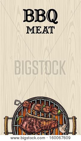 Barbecue grill top view with charcoal mushroom tomato pepper beef steak and shashlik. Lettered text BBQ MEAT. Vintage color vector engraving illustration. Isolated on wood background. For menu