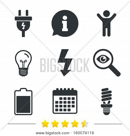Electric plug icon. Fluorescent lamp and battery symbols. Low electricity and idea signs. Information, light bulb and calendar icons. Investigate magnifier. Vector
