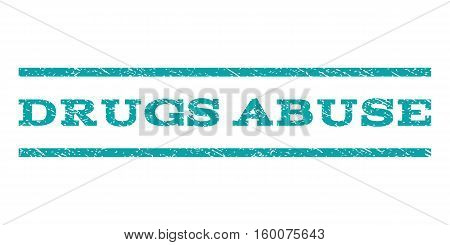 Drugs Abuse watermark stamp. Text tag between horizontal parallel lines with grunge design style. Rubber seal cyan stamp with unclean texture. Vector ink imprint on a white background.