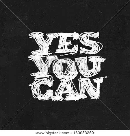 Yes You Can. Motivational Poster