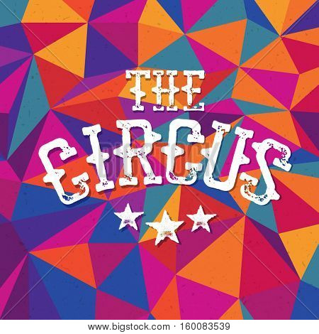 Vintage circus background. Triangles colorful pattern background.