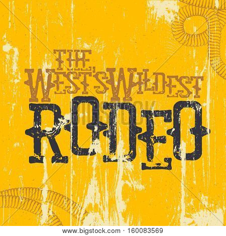 Vintage Rodeo Poster. Wests Wildest Rodeo.