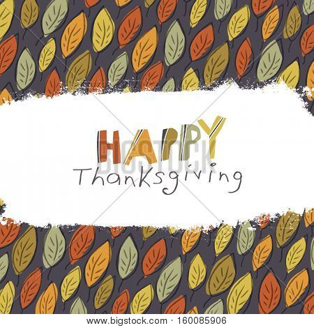 Happy Thanksgiving greeting card design. Logo and fallen leaves.  For autumn and thanksgiving greeting cards designs. Hand drawn quirky illustration
