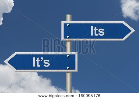 Learning to use proper grammar Blue road sign with words Its It's with sky background 3D Illustration