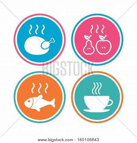 Hot food icons. Grill chicken and fish symbols. Hot coffee cup sign. Cook or fry apple and pear fruits. Colored circle buttons. Vector
