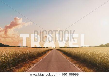 Travel Concept -landscape,  Text On Horizon, Straight  Road